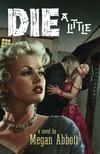 Die_a_little